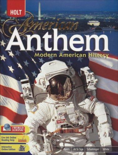9780030432972: American Anthem, Modern American History: Student Edition 2007