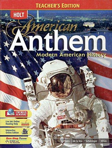 9780030432989: American Anthem Modern American History Teacher's Edition