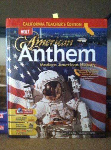 9780030433023: Holt American Anthem Modern American History [CA Teacher's Edition]