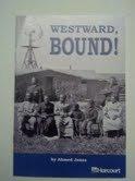 9780030433986: Westward, Bound!
