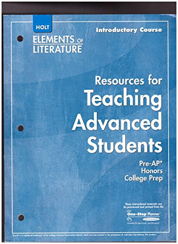 9780030434327: Holt Elements of Literature Introductory Course: Resources for Teaching Advanced Students