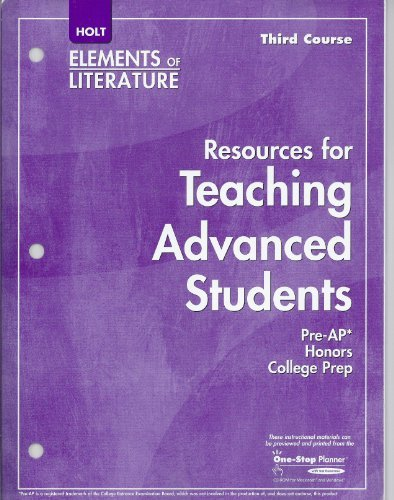 9780030434471: THIRD Course, Holt Elements of Literature: Resources for Teaching Advanced Students
