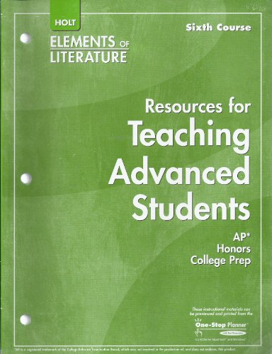 9780030434525: Resources for Teaching Advanced Students Elements of Literature Sixth Course, Grade 12