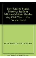 9780030435133: Holt United States History: Student Edition Cd-Rom Grades 6-9 Civil War to the Present 2007