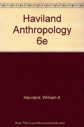 9780030435379: Haviland Anthropology 6e