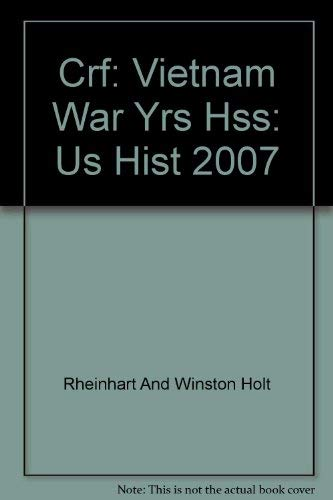 9780030435782: Crf: Vietnam War Yrs Hss: Us Hist 2007