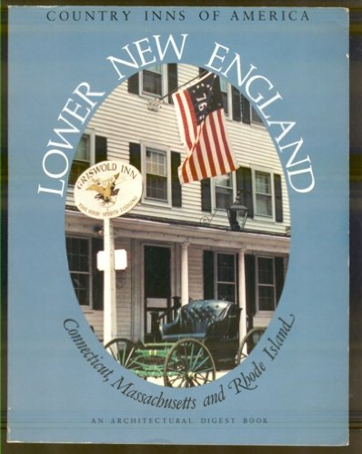 9780030437168: Lower New England, a guide to the inns of Connecticut, Massachusetts, and Rhode Island (Country inns of America)