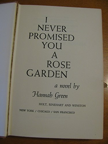 9780030437250: I Never Promised You a Rose Garden