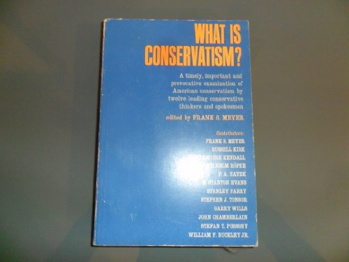 9780030437304: What Is Conservatism?