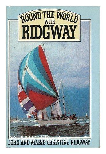 9780030437519: Round the world with Ridgway