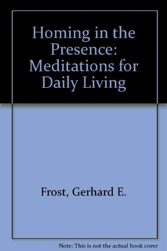 9780030439216: Homing in the Presence: Meditations for Daily Living