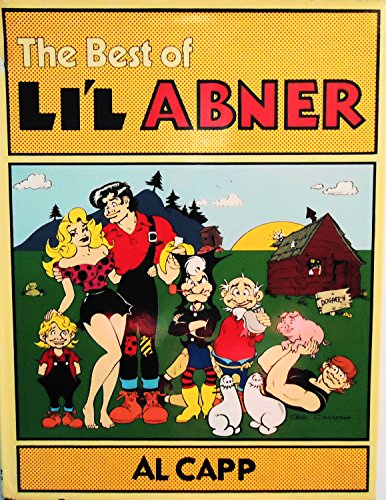 9780030440717: The Best of Li'l Abner / Al Capp