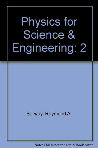 9780030441592: Physics for Science & Engineering