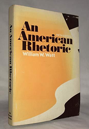 An American Rhetoric: Watt, William Whyte