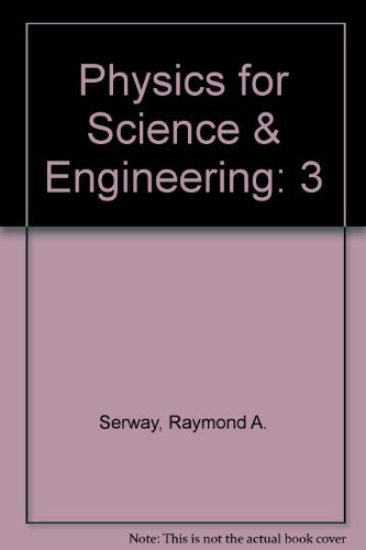 9780030441691: Physics for Science & Engineering