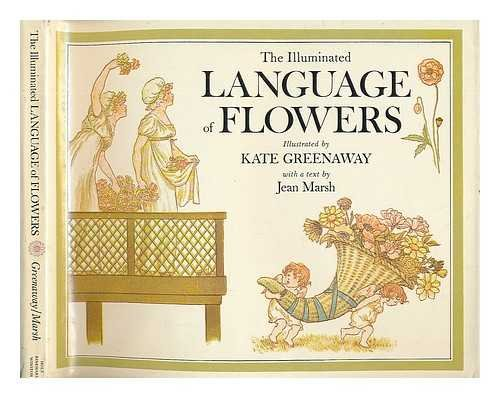 The Illuminated Language of Flowers: Over 700: Greenaway, Kate Marsh,