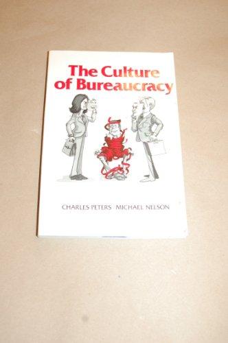 9780030442162: Culture of Bureaucracy