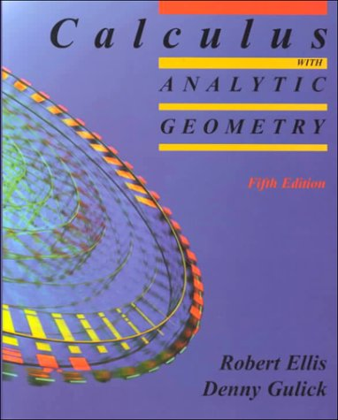 Calculus with Analytic Geometry: Robert Ellis; Denny