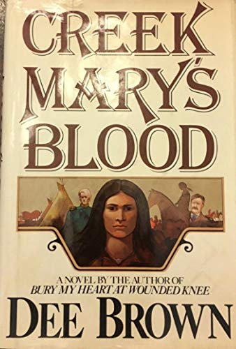 9780030442810: Creek Mary's Blood: A Novel