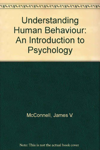 9780030444111: Understanding Human Behaviour: An Introduction to Psychology