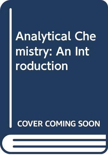 Analytical Chemistry: An Introduction, 3rd Edition: Skoog, Douglas A.;