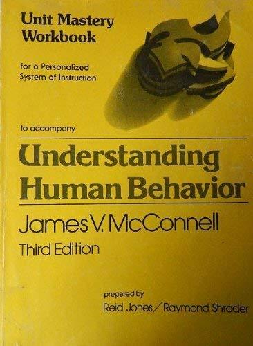 9780030444661: Understanding Human Behaviour: Unit Mastery Workbk: An Introduction to Psychology