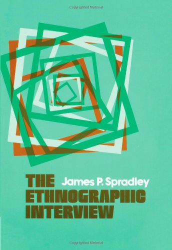 9780030444968: The Ethnographic Interview