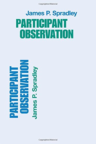 Participant Observation (9780030445019) by James P. Spradley