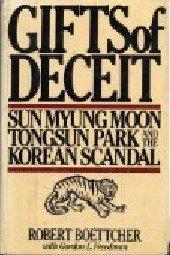 9780030445767: Gifts of deceit: Sun Myung Moon, Tongsun Park, and the Korean scandal