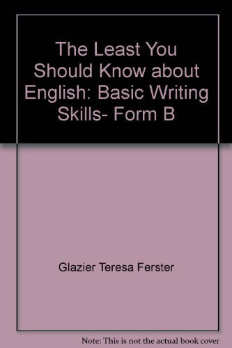 9780030445866: The least you should know about English: Basic writing skills, form B