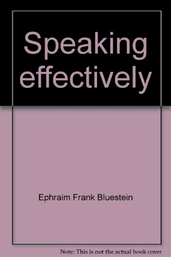 9780030446115: Speaking effectively