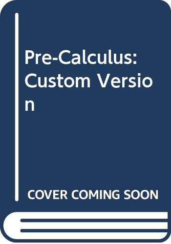 9780030446245: Pre-Calculus: Custom Version