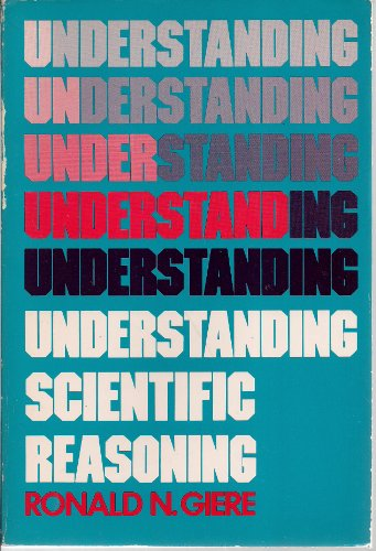 9780030446313: Understanding Scientific Reasoning
