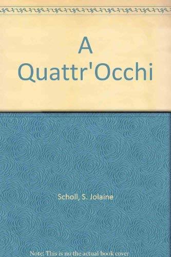 9780030446665: A Quattr'Occhi