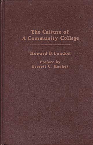 9780030447013: Culture of a Community College