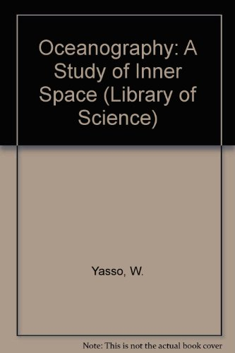 9780030447358: Oceanography: A Study of Inner Space (Lib. of Sci.) (Library of Science)