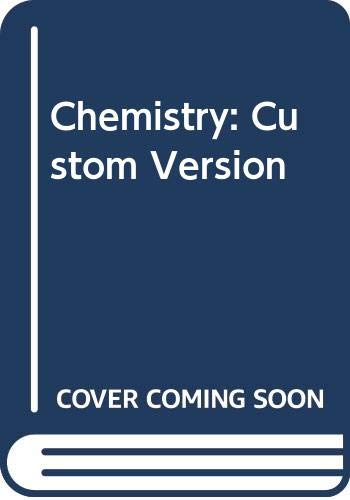 9780030447990: Chemistry: Custom Version