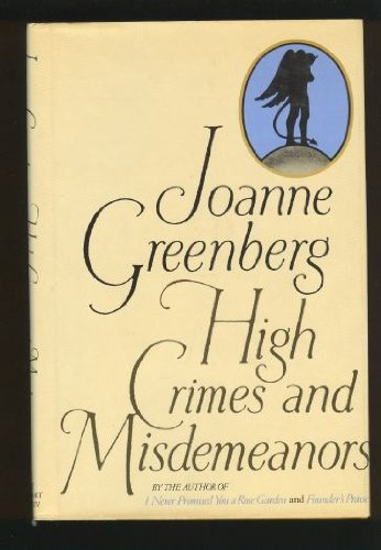 9780030449468: High Crimes and Misdemeanors