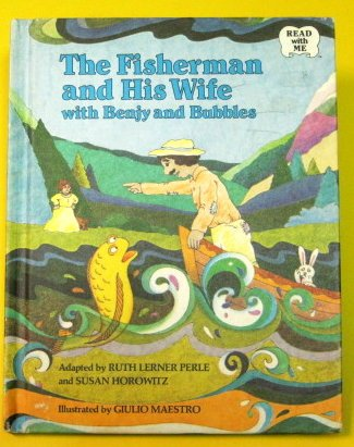 9780030449710: The Fisherman and His Wife With Benjy and Bubbles (Read With Me)