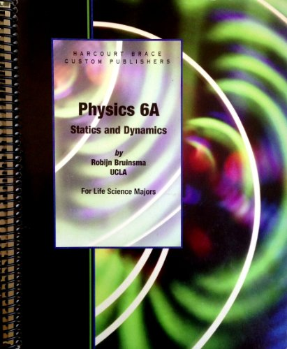 9780030450037: Physics 6A, statics and dynamics : for life science majors