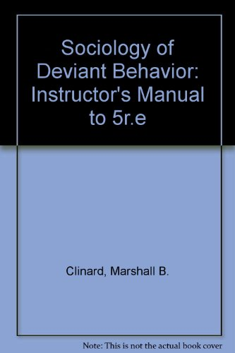 9780030450310: Sociology of Deviant Behavior: Instructor's Manual to 5r.e