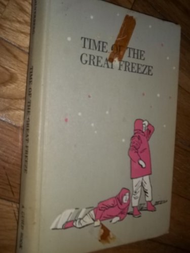 9780030450556: Time of the great freeze