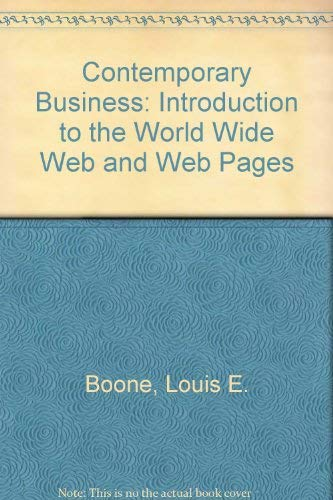 9780030451942: Contemporary Business: Introduction to the World Wide Web and Web Pages