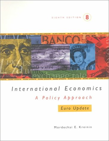 9780030452420: International Economics: A Policy Approach : Euro Update