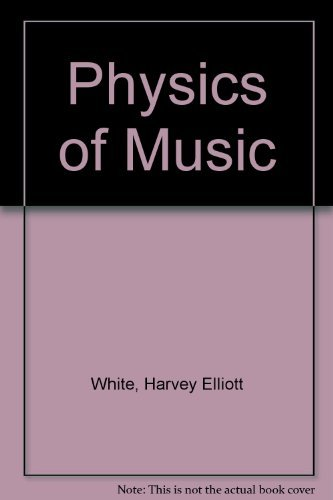 9780030452468: Physics and Music: The Science of Musical Sound