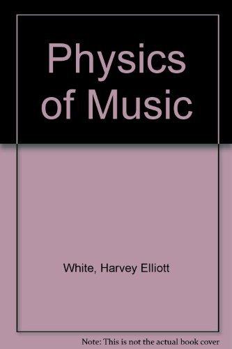 9780030452468: Physics of Music