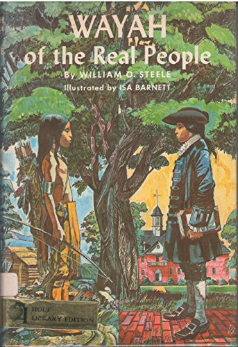 9780030452550: wayah of the real people