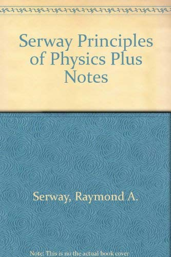 9780030453182: Serway Principles of Physics Plus Notes