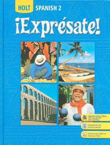 Expresate Spanish 2 Holt Spanish Level 2