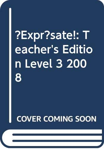 9780030453748: ?Expr?sate!: Teacher's Edition Level 3 2008